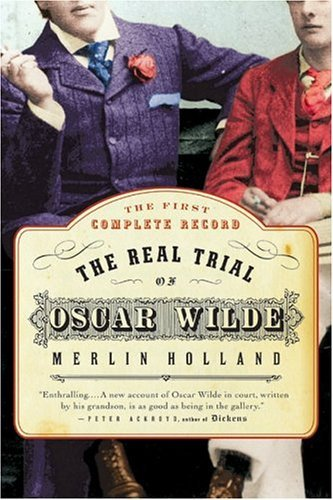 Real Trial of Oscar Wilde  N/A edition cover