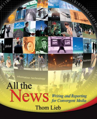 All the News Writing and Reporting for Convergent Media  2009 edition cover