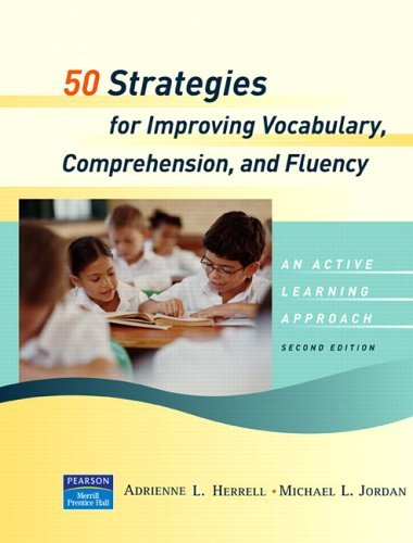 50 Strategies for Improving Vocabulary, Comprehension and Fluency  2nd 2006 (Revised) 9780131712058 Front Cover