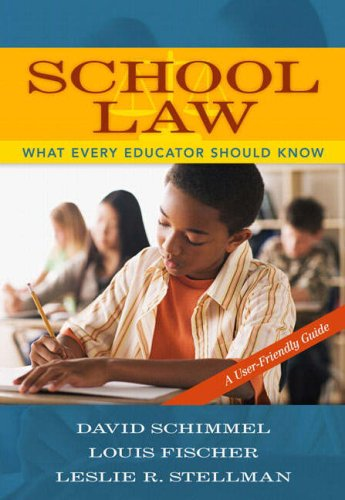 School Law What Every Educator Should Know, a User-Friendly Guide  2008 (Guide (Instructor's)) edition cover