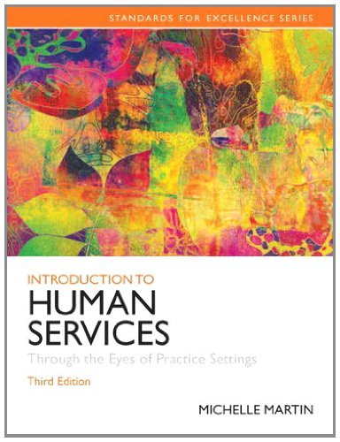 Introduction to Human Services Through the Eyes of Practice Settings 3rd 2014 edition cover