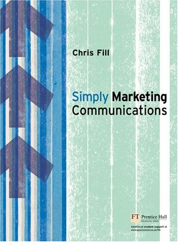 Simply Marketing Communications   2006 9780273704058 Front Cover