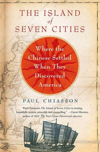 Island of Seven Cities Where the Chinese Settled When They Discovered America N/A edition cover
