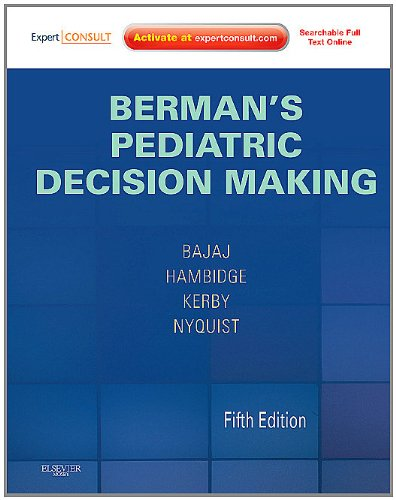 Berman's Pediatric Decision Making Expert Consult - Online and Print 5th 2011 edition cover