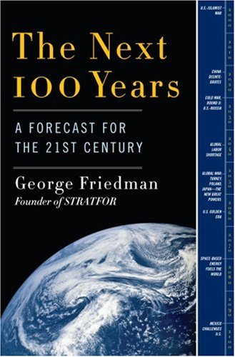 Next 100 Years A Forecast for the 21st Century  2009 edition cover