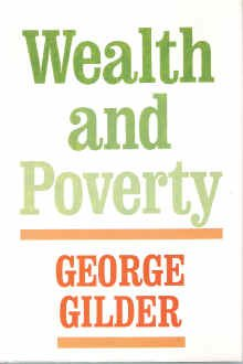 Wealth and Poverty 1st 1981 edition cover