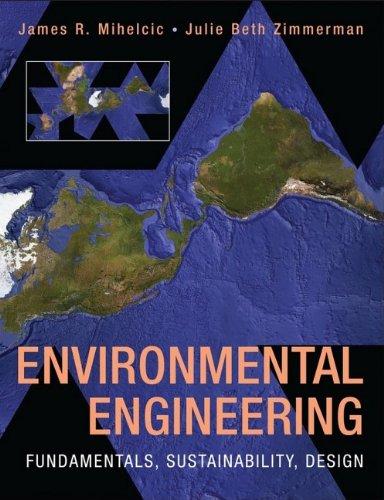 Environmental Engineering Fundamentals, Sustainability, Design  2010 edition cover