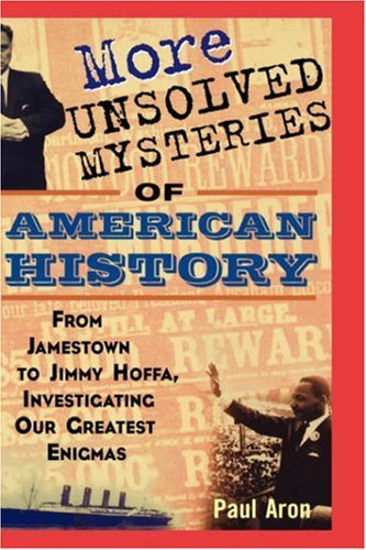 More Unsolved Mysteries of American History   2004 edition cover