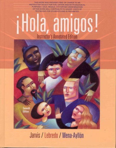 HOLA,AMIGOS!-TEXT >INSTRS.ANNO 7th 2008 9780618794058 Front Cover
