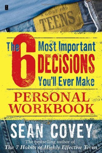 6 Most Important Decisions You'll Ever Make  Workbook  9780743265058 Front Cover
