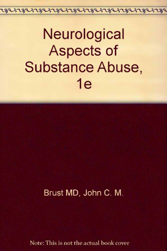 Neurological Aspects of Substance Abuse   1993 9780750690058 Front Cover