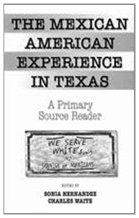 Mexican Americans in Texas  Revised 9780757563058 Front Cover
