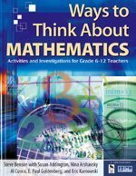 Ways to Think about Mathematics Activities and Investigations for Grade 6-12 Teachers  2004 edition cover