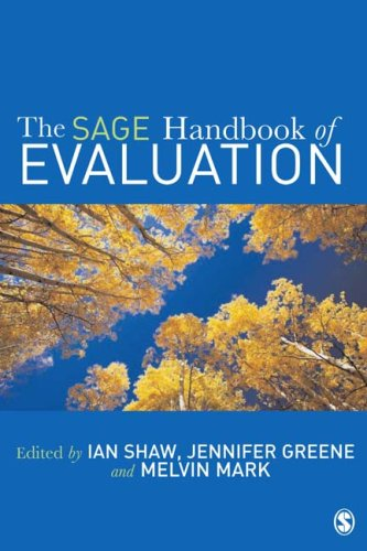 SAGE Handbook of Evaluation   2006 9780761973058 Front Cover