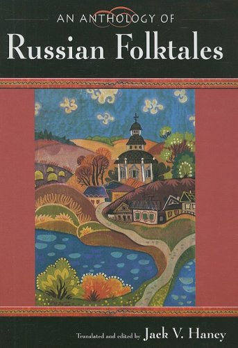 Anthology of Russian Folktales   2009 edition cover