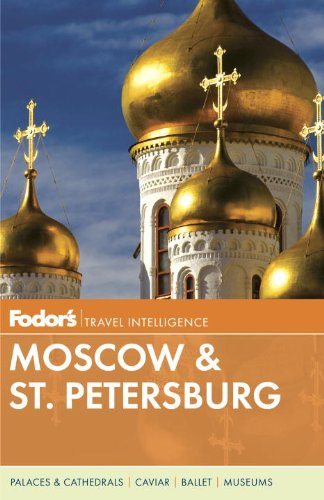 Fodor's Moscow and St. Petersburg  10th 2013 edition cover