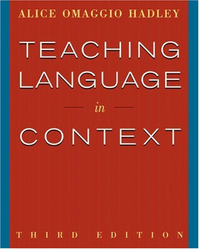 Teaching Language in Context  3rd 2001 (Revised) edition cover