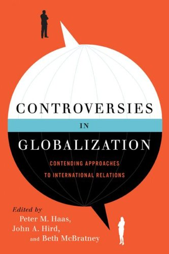 Controversies in Globalization Contending Approaches to International Relations  2009 (Revised) edition cover
