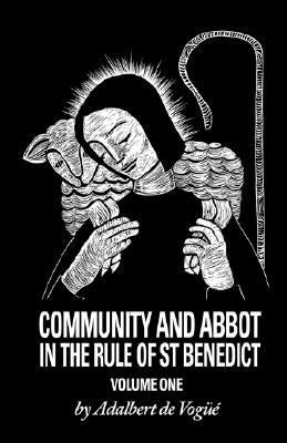 Community and Abbot in the Rule of Saint Benedict Volume One CS5/1  1978 edition cover