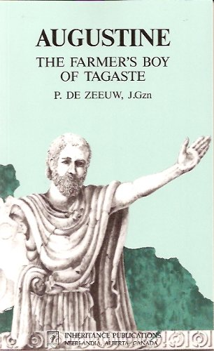 Augustine : The Farmer's Boy of Tagaste 1st edition cover