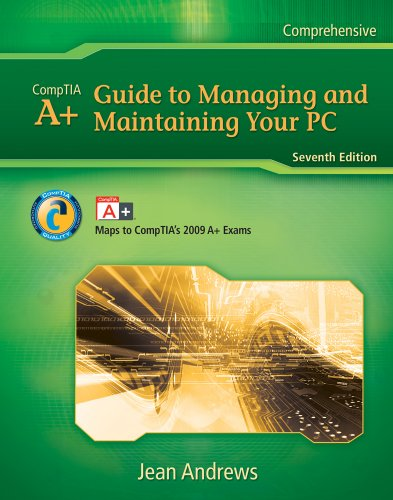 Bundle: a+ Guide to Managing and Maintaining Your PC, 7th + Supporting Windows 7 A+ Guide to Managing and Maintaining Your PC, 7th + Supporting Windows 7 7th 2010 edition cover