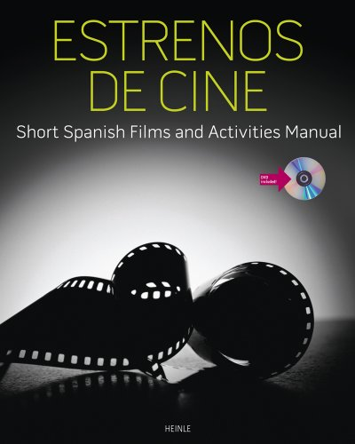 Estrenos de Cine Short Spanish Films and Activities Manual (with DVD)  2013 edition cover
