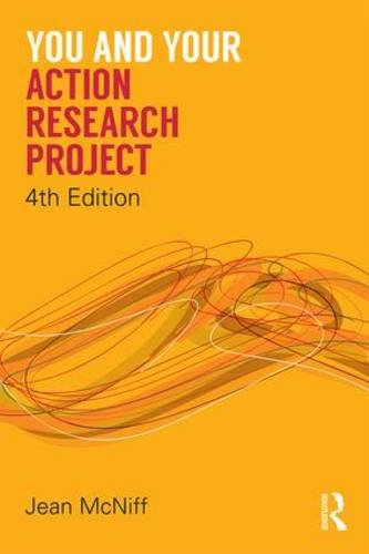 You and Your Action Research Project:   2016 9781138910058 Front Cover