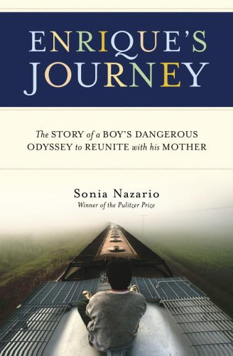 Enrique's Journey The True Story of a Boy's Determined to Reunite with His Mother  2006 edition cover