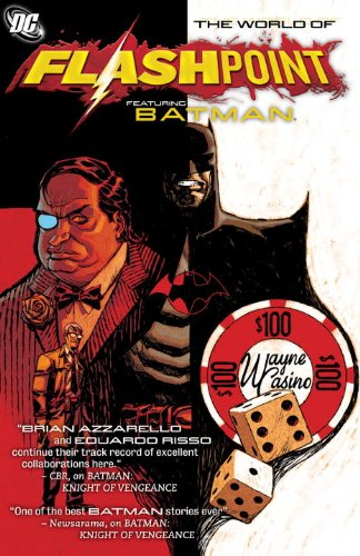 Flashpoint: the World of Flashpoint Featuring Batman   2012 9781401234058 Front Cover