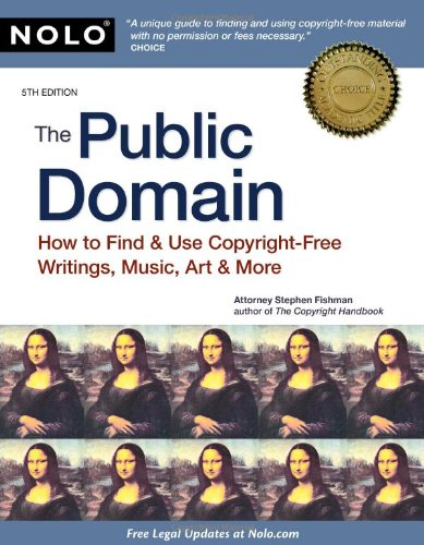 Public Domain How to Find and Use Copyright-Free Writings, Music, Art and More 5th 2010 (Revised) edition cover