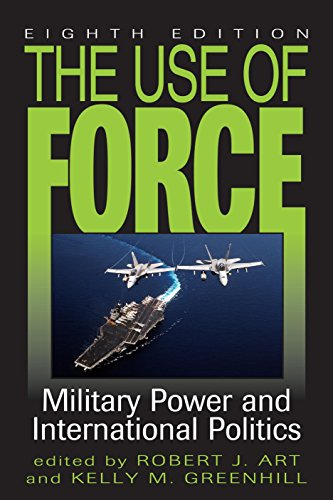 Use of Force Military Power and International Politics 8th 2015 (Revised) edition cover