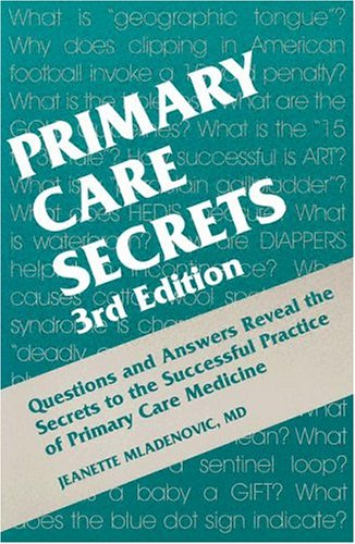 Primary Care Secrets  3rd 2004 (Revised) 9781560535058 Front Cover