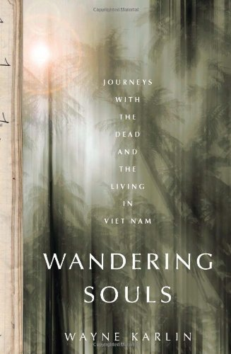 Wandering Souls Journeys with the Dead and the Living in Viet Nam  2009 edition cover