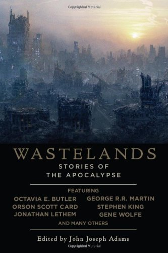 Wastelands Stories of the Apocalypse N/A edition cover