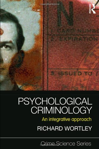 Psychological Criminology An Integrative Approach  2011 9781843928058 Front Cover