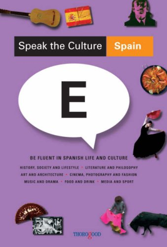 Spain Be Fluent in Spanish Life and Culture  2008 edition cover