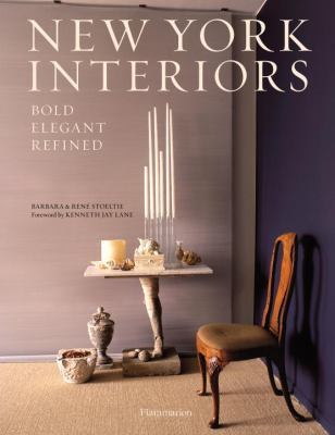 New York Interiors: Bold, Elegant, Refined Bold, Elegant, Refined  2012 9782080201058 Front Cover