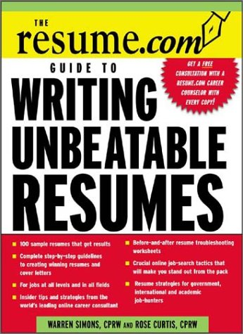 Resume. Com Guide to Writing Unbeatable Resumes   2004 edition cover