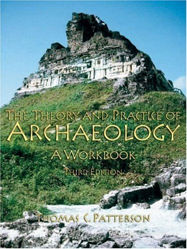 Theory and Practice of Archaeology  3rd 2004 (Revised) 9780131898059 Front Cover