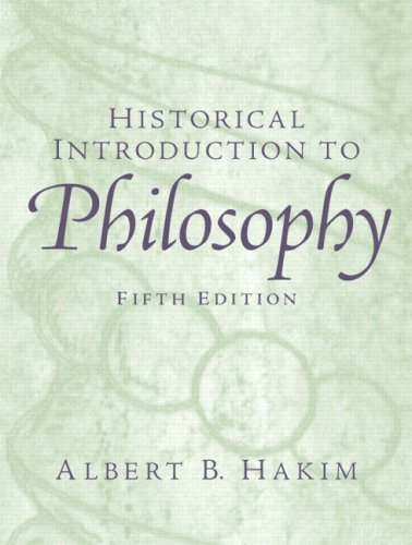 Historical Introduction to Philosophy  5th 2006 (Revised) edition cover