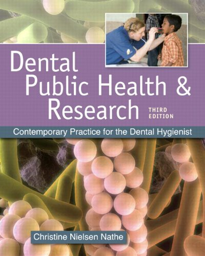 Dental Public Health and Research Contemporary Practice for the Dental Hygienist 3rd 2011 edition cover