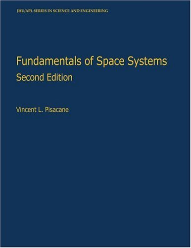 Fundamentals of Space Systems  2nd 2004 (Revised) edition cover