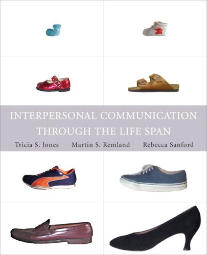 Interpersonal Communication Through the Life Span   2007 edition cover