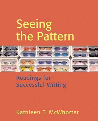 Seeing the Pattern Readings for Successful Writing N/A 9780312419059 Front Cover
