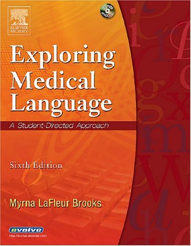 Exploring Medical Language A Student-Directed Approach 6th 2005 (Revised) edition cover