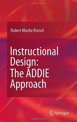 Instructional Design The Addie Approach  2009 edition cover