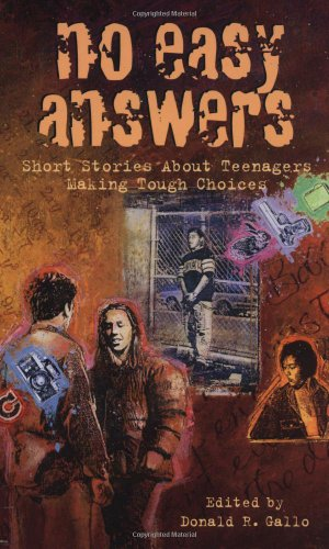 No Easy Answers Short Stories about Teenagers Making Tough Choices  1999 edition cover
