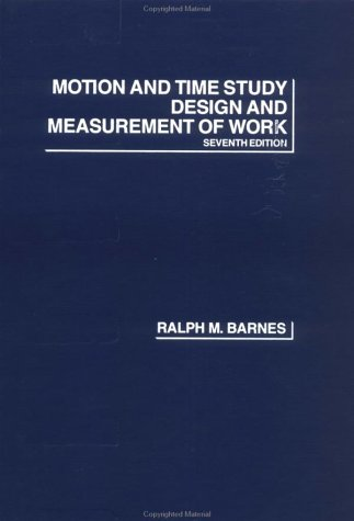 Motion and Time Study Design and Measurement of Work 7th 1980 (Revised) edition cover