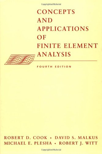 Concepts and Applications of Finite Element Analysis  4th 2002 (Revised) edition cover