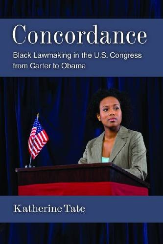Concordance Black Lawmaking in the U. S. Congress from Carter to Obama  2014 edition cover